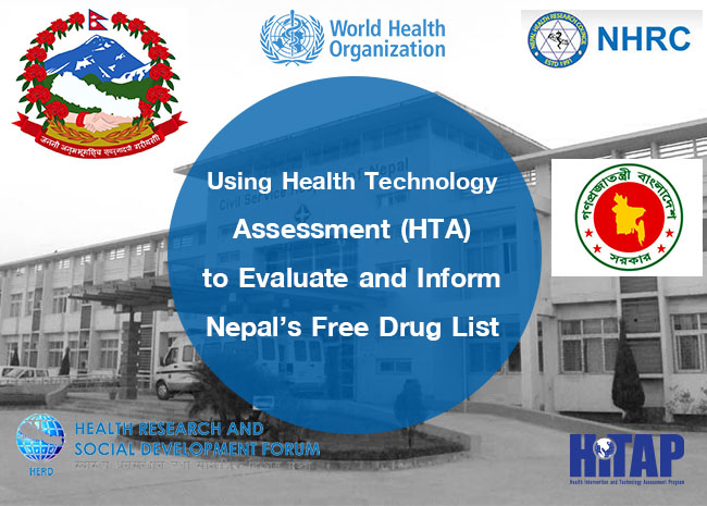 Using Health Technology Assessment (HTA) to Evaluate and Inform Nepal's Free Drug List