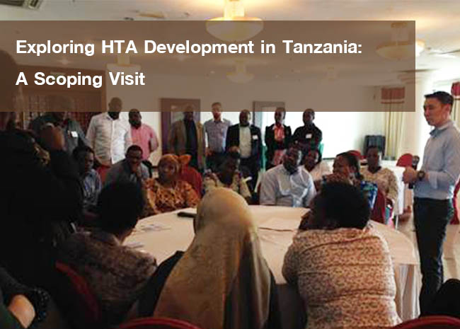Exploring HTA Development in Tanzania: A Scoping Visit